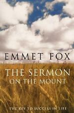 Sermon on the Mount : The Key to Success in Life by Emmet Fox (2009,...