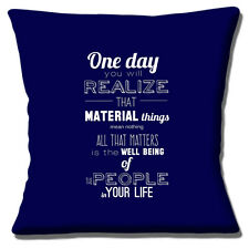 "MESSAGE MATERIAL THINGS MEAN NOTHING - ALL THAT MATTERS 16"" Pillow Cushion Cover"