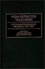 High-Definition Television: An Annotated Multidisciplinary Bibliograph-ExLibrary
