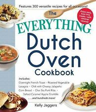 Everything®: The Everything Dutch Oven Cookbook : Includes Overnight French...