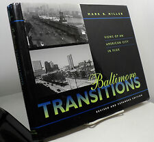 Baltimore Transitions by Mark B Miller