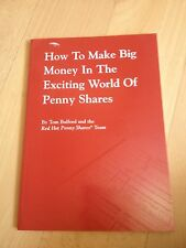TOM BULFORD. HOW TO MAKE BIG MONEY IN THE EXCITING WORLD OF PENNY SHARES