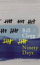 BILL CLEGG _ NINETY DAYS Libro en Inglés Nuevo s/ Usar