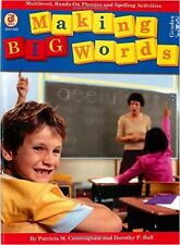 Making Big Words: Multilevel, Hands-On Spelling and Phonics Activities (A Good..