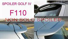 SPOILER ALETTONE GOLF IV 4 GREZZO  F110G-TR110-2G
