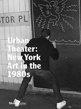 NEW YORK IN THE 1980'S (9 - ANDREA KARNES, ET AL. MICHAEL AUPING (HARDCOVER) NEW