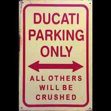 Metal Sign Ducati Parking Only (20 x 30 cm)
