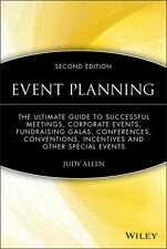 Event Planning: The Ultimate Guide To Successful Meetings, Corporate Events, Fun