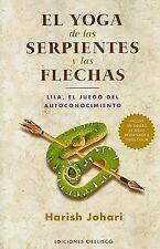 Yoga de las serpientes y las flechas, El (Spanish Edition)-ExLibrary