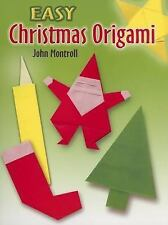 Easy Christmas Origami by John Montroll (2006, Paperback)