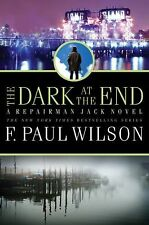 * The Dark At The End  *  By F. Paul Wilson  * New *