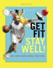 Get Fit, Stay Well! Brief Edition by Janet L. Hopson, Tanya R. Littrell and...
