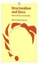 Structuralism and Since: From Lévi-Strauss to Derrida (Opus Books), , Good Book