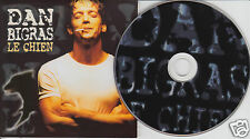 DAN BIGRAS Le Chien (CD 1999) French Quebec Album 15 Songs FREE SHIPPING