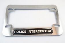 Police Interceptor Motorcycle Bike plastic ABS Chrome Plated License Plate Frame