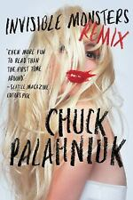 Invisible Monsters Remix by Chuck Palahniuk (2013, Paperback)