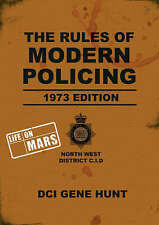 The Rules of Modern Policing - 1973 Edition (Life On Mars),Guy Adams, Gene Hunt,