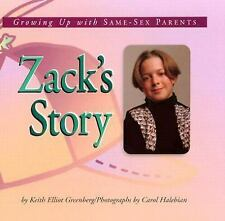 Zack's Story: Growing Up with Same-Sex Parents (Meeting the Challenge)