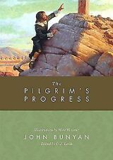 The Pilgrim's Progress : From This World to That Which Is to Come by John...