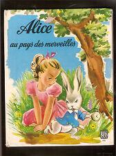 ALICE AU PAYS DES MERVEILLES   Ed. BIAS 1979  illustré par alice HUERTAS