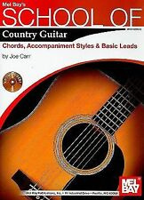 Mel Bay's School of Country Guitar: Chords, Accp., Styles, Basic Leads, Joe Carr