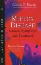 Reflux Disease: Causes, Symptoms and Treatment