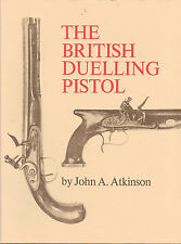 British Dueling Pistols Book Flintlock & Percussion Pistol