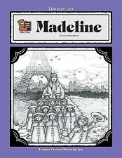 Literature Units: A Guide for Using Madeline in the Classroom by Cynthia...