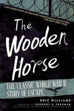 The Wooden Horse: The Classic World War II Story of Escape, , Williams, Eric, Ex