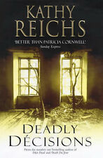Kathy Reichs Deadly Decisions Very Good Book