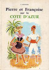Pierre et Françoise  sur la Côte d'Azur! Fontugne ! Ed Chaix ! N° 17 !