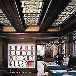 Frank Lloyd Wright Glass, Ehrlich, Doreen, , Book, Good