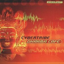 Dharma Cafe by Cybertribe (CD, Jul-2002, Sammasati Music)