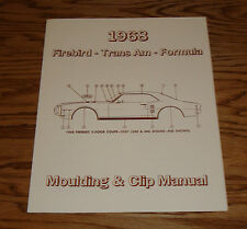 1968 Pontiac Firebird Trans Am Formula Moulding & Clip Manual 68