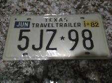 1982 TEXAS TRAVEL TRAILER LICENSE PLATE 5JZ 98