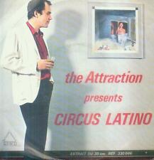 "7"" Attraction/Circus Latino (Belgium)"