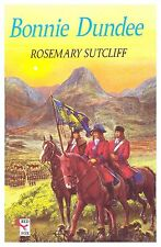 Bonnie Dundee, Sutcliff, Rosemary, New Condition