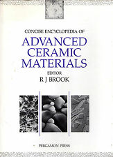 "R.J.BROOK - ""CONCISE ENCYCLOPEDIA OF ADVANCED CERAMIC MATERIALS"" - 1st HB (1991)"