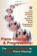 Piano Chords : The Secret Backdoor to Creative Piano Playing for Adults:...