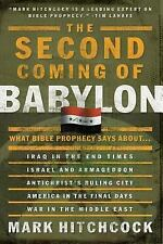 The Second Coming of Babylon: What Bible Prophecy Says About..., Hitchcock, R4