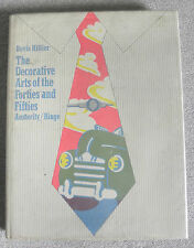 The decorative Arts of the Forties and Fifties Austerity Binge by Bevis Hillier