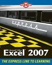 The l Line the Express Line to Learning: Microsoft Office Excel 2007 4 by...