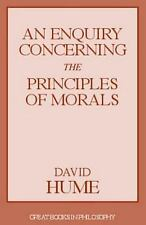 An Enquiry Concerning the Principles of Morals Great Books in Philosophy)