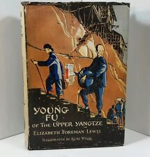 Young Fu of The Upper Yangtze 1932 by Elizabeth Foreman Lewis First Edition
