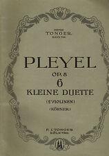 Pleyel op. 8: 6 kleine Duette 2 Violinen, Bearb. Körner, Noten, Tonger Köln 1929
