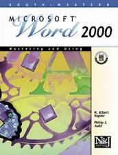 Mastering and Using Microsoft Word 2000: Comprehensive Course (Office 2000 Serie