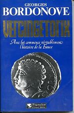 VERCINGETORIX - Georges Bordonove 2001