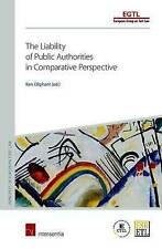 Liability of Public Authorities (Principles of European Tort Law), , Very Good,