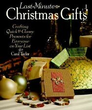 Last-Minute Christmas Gifts : Crafting Quick and Classy Presents for Everyone...