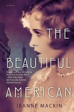 The Beautiful American by Jeanne Mackin (2014, Paperback) New